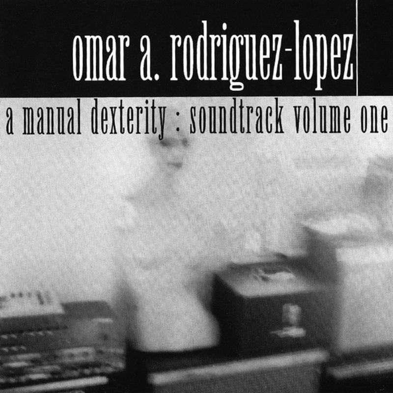 A Manual Dexterity: Soundtrack Volume One: Album Cover