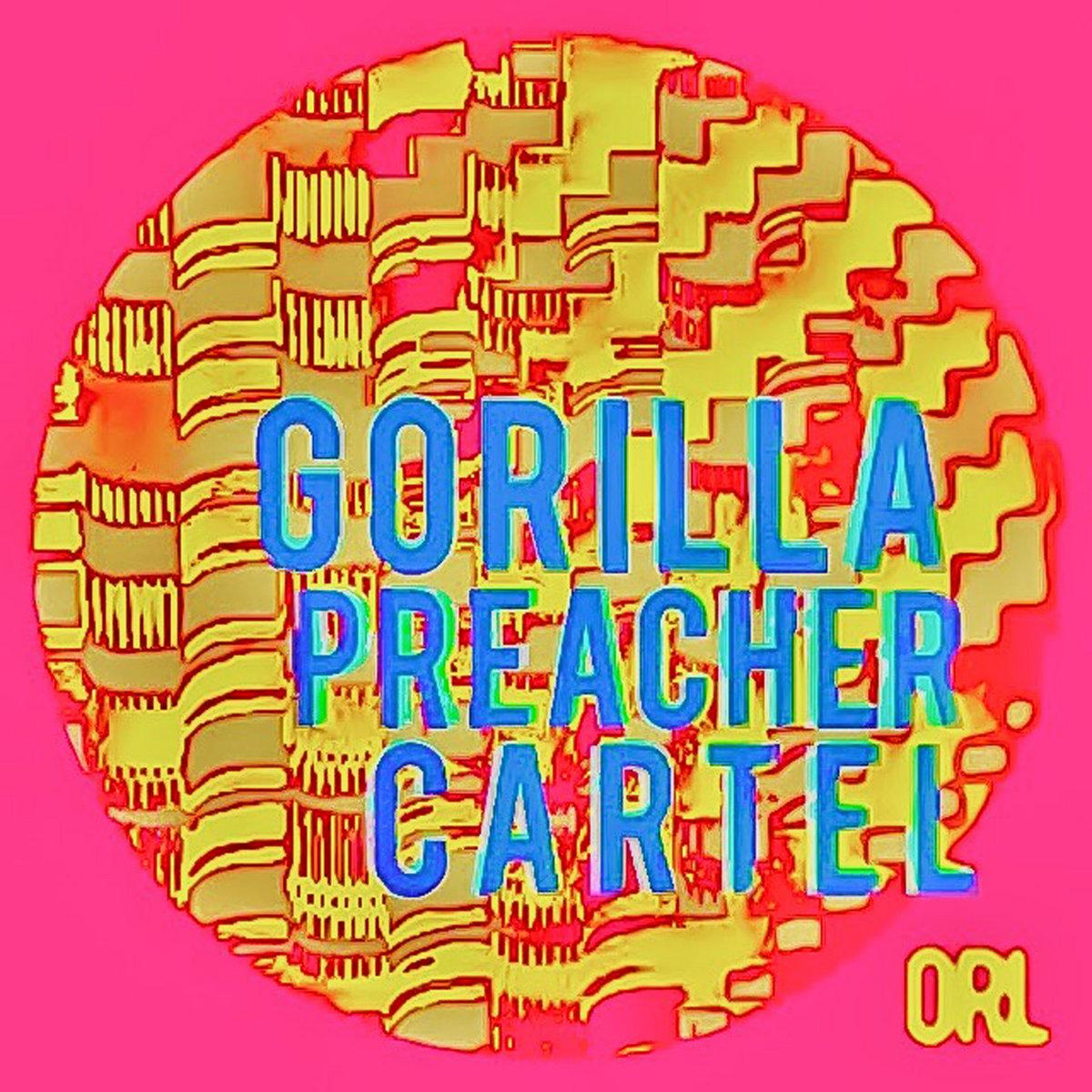 Gorilla Preacher Cartel: Album Cover